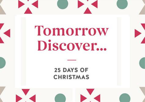 Tomorrow...Discover 25 days of Christmas